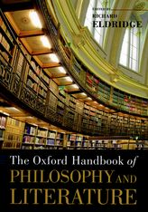 The Oxford Handbook of Philosophy and Literature