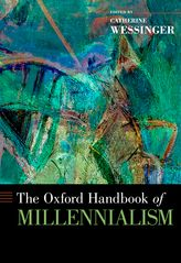 The Oxford Handbook of Millennialism