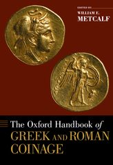 Oxford Handbook of Greek and Roman Coinage - Oxford Handbooks
