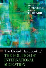Oxford Handbook of the Politics of International Migration