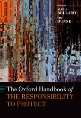 The Oxford Handbook of the Responsibility to Protect
