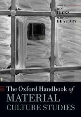 The Oxford Handbook of Material Culture Studies