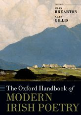 The Oxford Handbook of Modern Irish Poetry