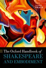 The Oxford Handbook of Shakespeare and EmbodimentGender, Sexuality, and Race