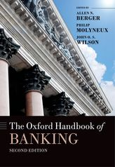 The Oxford Handbook of Banking, Second Edition