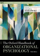 The Oxford Handbook of Organizational Psychology, Volume 2